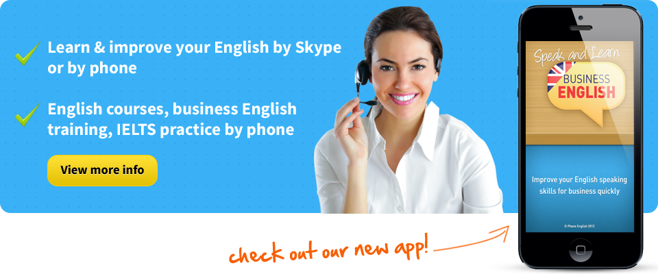 Learn and improve your english by Skype of by phone